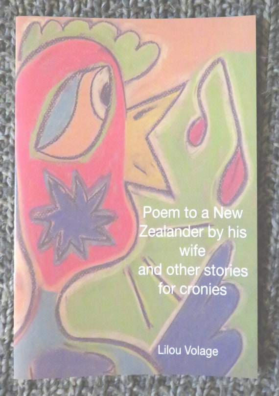 Poem to a New Zealander and other stories for cronies