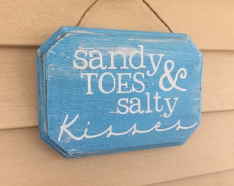 Sandy Toes & Salty Kisses - wooden sign