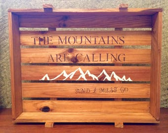 The Mountains are calling wall Hanger