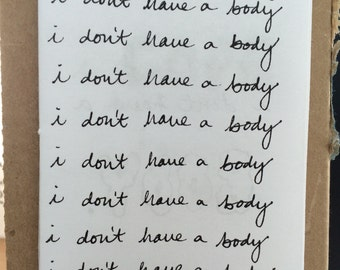 i don't have a body