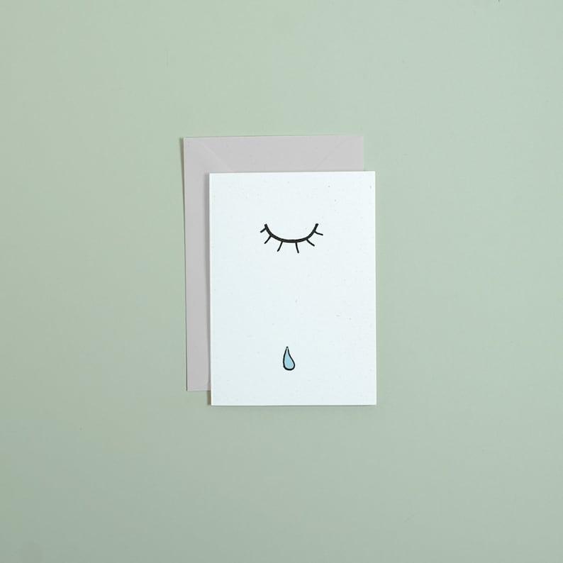 TEAR  //  greetings card  //  miss you greetings card // image 0