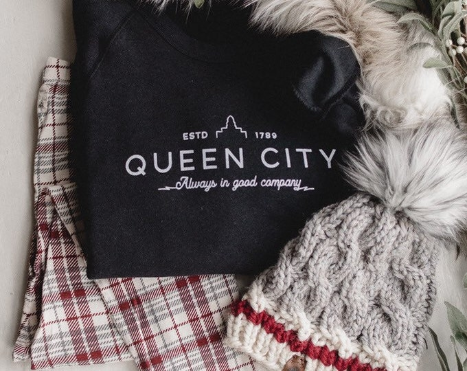 Queen City | Always in Good Company | Unisex Sweatshirt