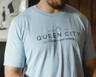 Queen City | Always in Good Company | Unisex T-shirt