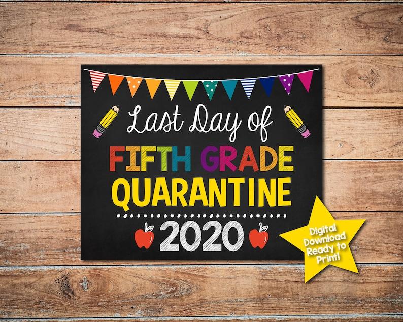 Last Day of Fifth Grade Quarantine Sign Grade Five Sign ...