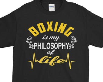 Boxing Is My Philosophy Of Life Unique Printed T shirt Coolest Quote T Boxing T shirt Boxing Lessons Sublime Boxing T