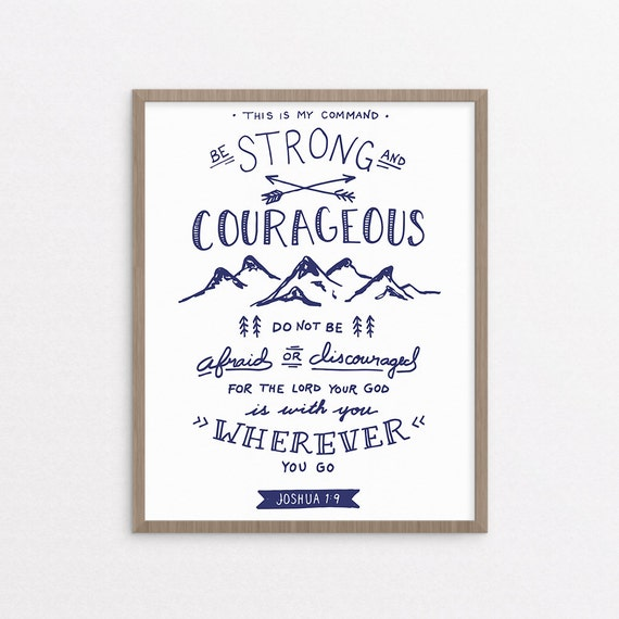 Be Strong And Courageous Joshua 19 Navy Christian Art Etsy