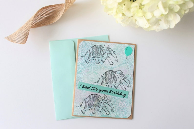 Birthday Card I Herd Its Your Elephants Funny