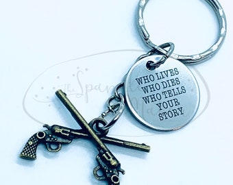 Hamilton Who Tells Your Story Duel Keychain