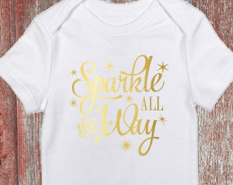 5100ca9c1bf Sparkle All The Way Christmas Infant Bodysuit or Toddler Tshirt