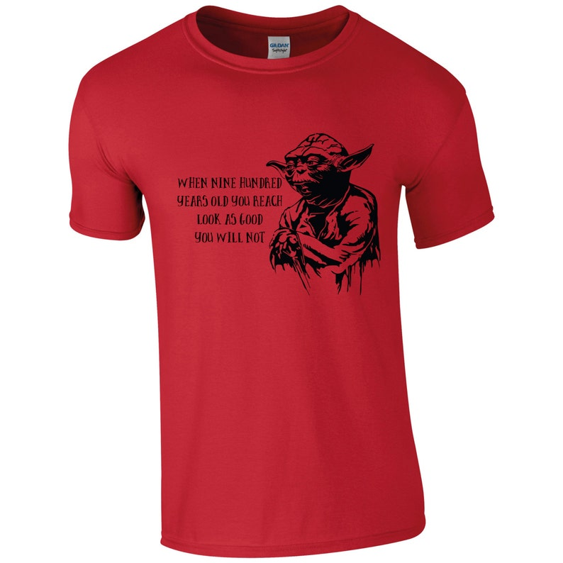 Mens Funny Star Wars Yoda Quote T Shirt When 900 Years You Etsy
