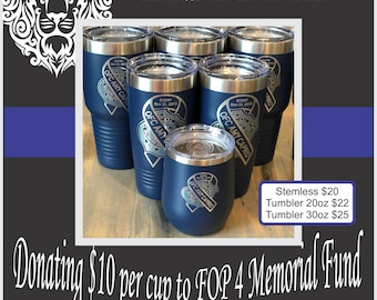 Memorial Insulated Cup Honoring Fallen Officer Amy Caprio - Donating portion of proceeds to local FOP 4 Memorial Fund