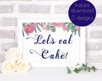 Let's eat cake sign, cake wedding decor, Birthday cake sign, Cake table sign, Cake printable sign, Wedding printable sign navy, #RUBY