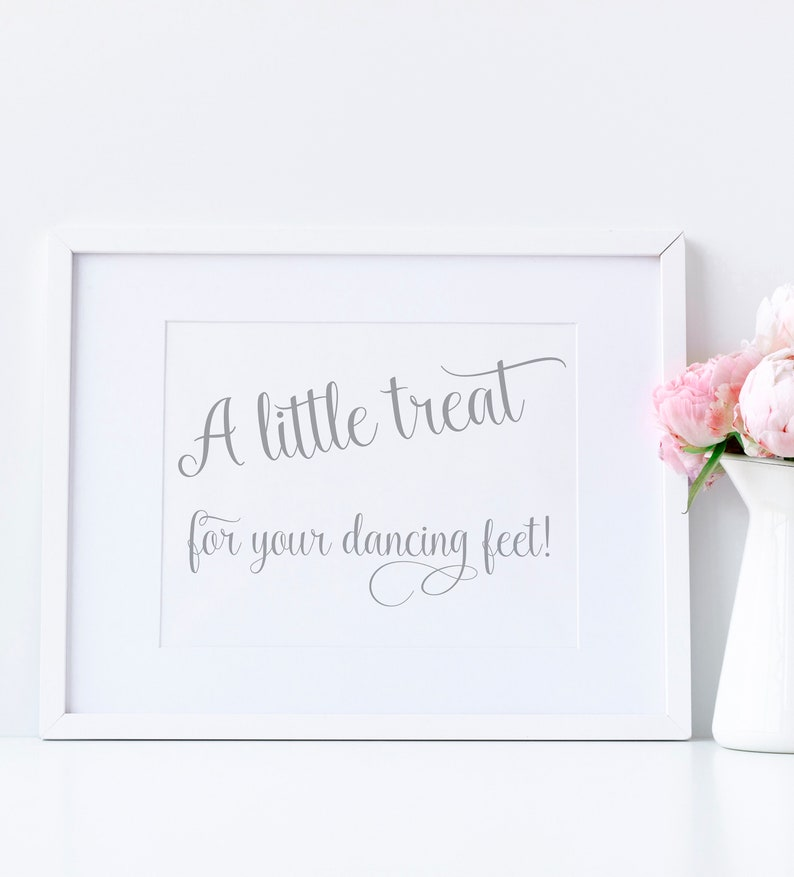 0b82b94e9a603b A little treat for your dancing feet silver wedding sign