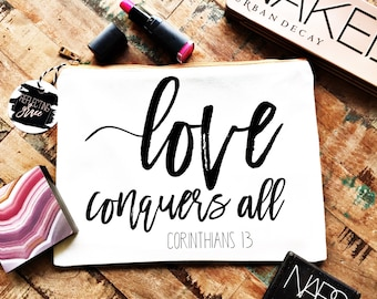 Personalized Makeup Bag|Canvas Cosmetic Bag|Love Conquers All|Corinthians 13 Gift|Custom Travel Bag|Personalized Cosmetic Bag|Christian Gift