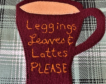 Fall Coffee Quote Potholder Set, with Hanging Loop, Felted Wool Coffee Mug, Handmade