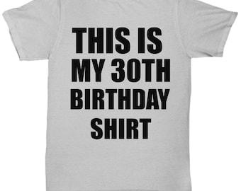 30th Birthday Shirt For Him