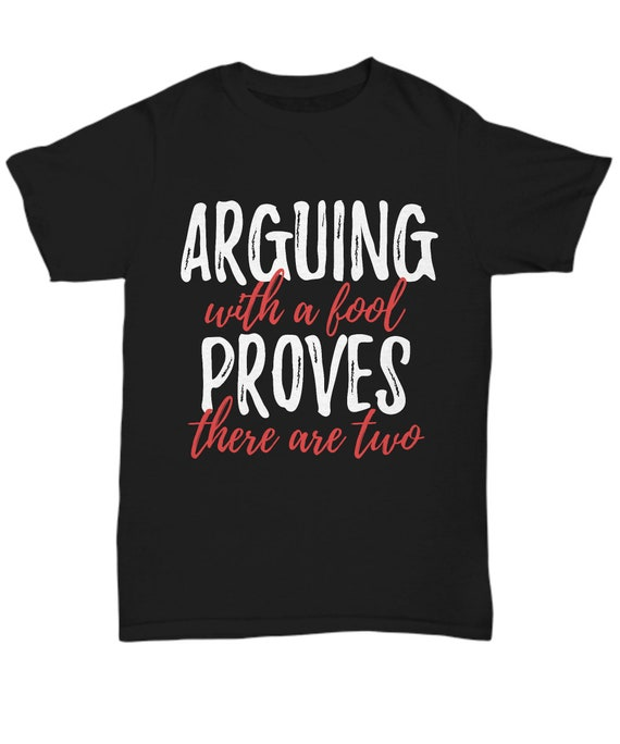 Arguing With A Fool Proves There Are Twogoddaughter Etsy