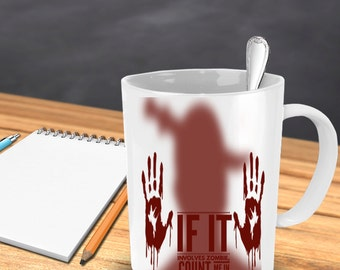 Zombie Coffee Mug ~ Best Halloween Gift Ever for who likes Zombie Coffee Mug or Zombie Coffee Cup