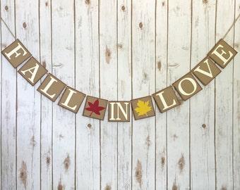 Fall in love banner, fall in love wedding banner, fall in love wedding sign, fall wedding decor,fall wedding banner,fall wedding decorations