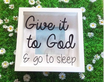 Christian Gifts, Shadow Box Frame, Give It To God