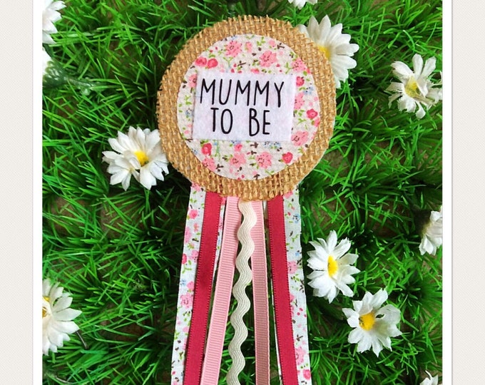 Featured listing image: Pink Vintage Fabric Mummy To Be Badge Rosette