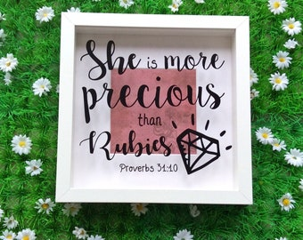 Bible Verse Scripture Frame, Proverbs 31 10, She Is More Precious Than Rubies