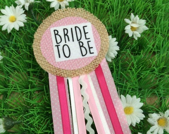 Hen Party Bride to be Ribbon Badge
