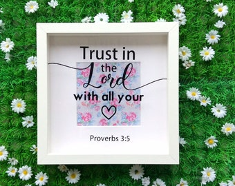 Bible Verse Scripture Frame, Proverbs 3 5, Trust In The Lord Wall Art