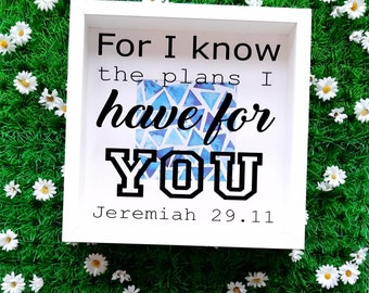 Christian Gifts, Shadow Box Frame, For I know the Plans, Jeremiah 29.11