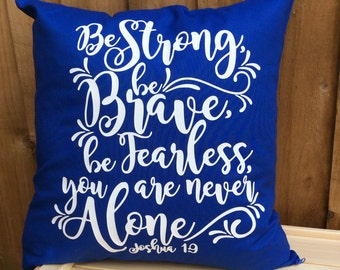 Joshua 1:9 Cushion Cover