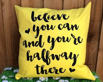 Believe You Can Quote Cushion Cover
