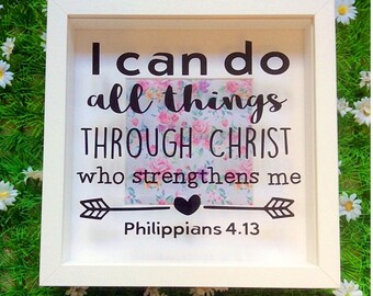 Philippians 4.13 Box Frame