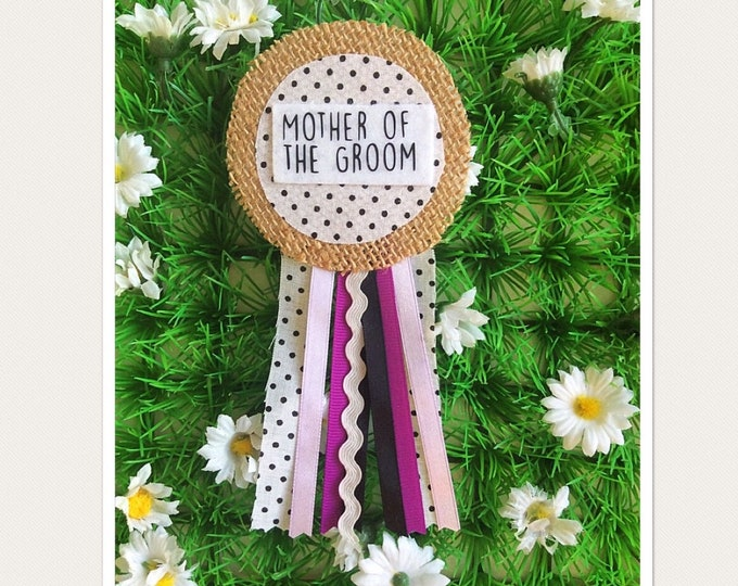 Featured listing image: Mother Of The Groom Hen Party Rosette Badge