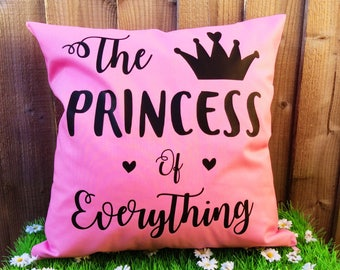 Princess of Everything Cushion Cover