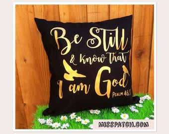 Psalm 46:10 Cushion Cover