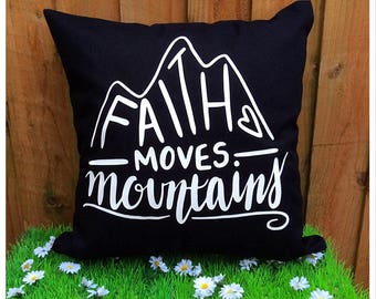 Faith Moves Mountains Cushion Cover