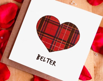 Belter (Scottish Greetings Card) - Tartan/Father's Day/Birthday/Wedding/Valentines Day/Anniversary/Love/Engagement/Friend/Husband/Wife