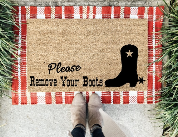 Please Remove Your boots doormat, Cowboy doormat, Texas doormat, Remove Your cowboy boots Doormat, Housewarming gift, Southern Doormat