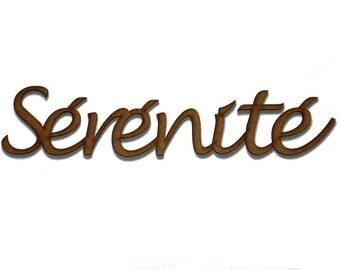 """""""Serenity"""" word in 3 mm medium"""