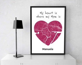 My heart is, where my mom is-a4/A3-Digital printing