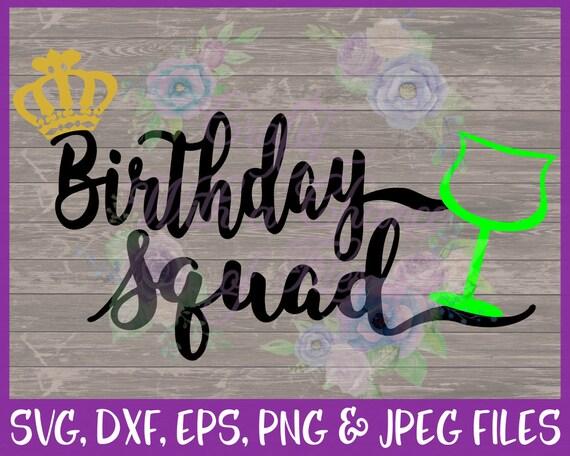 Birthday Party Svg Birthday Squad Svg Download Squad Svg Dxf Cut File Eps Birthday Svg Birthday Shirt Design Png Birthday Crew Svg Collage Craft Supplies Tools