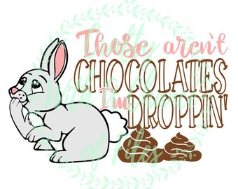 Easter toilet paper svg easter svg bunny butt svg easter gag those arent chocolates im droppin svg easter toilet paper svg easter svg toilet paper svg vector cricut cut file silhouette dxf cut file negle Gallery