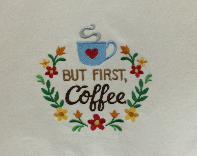 Kitchen Towel - But First, Coffee, FREE SHIPPING, Back Hanging Tab-IPFG-000421