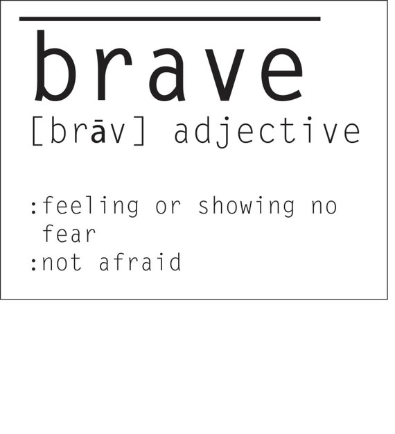 the definition of brave