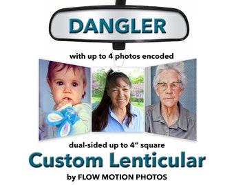 DANGLER - Custom Lenticular