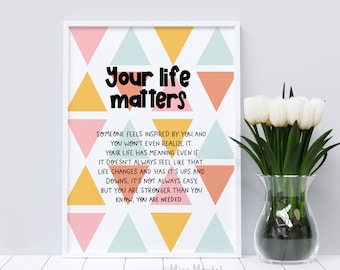 Your life matters art print | Mental health reminder | Positive quote wall art | Positive greeting card | Office art for therapists.