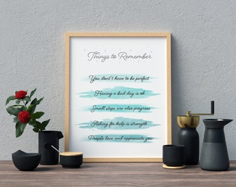 Printable wall decor print |  things to remember | Positive home decor picture | Positivity | card | frame | house decor | Gift | watercolor