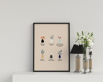 Printable feel good wall art decoration | Greeting card | Non appearance related compliments positive wall poster | plants and flowers