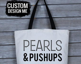 Pearls and Push-Ups - Canvas Bag Personalized - Custom Tote Bag - Funny Tote Bag - Large Tote Bag - Custom Workout Bag - Fitness Bags