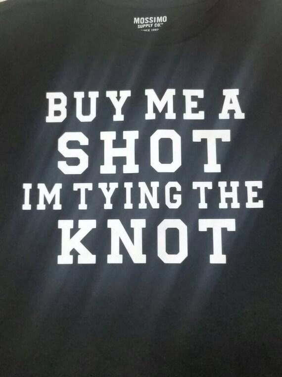 Achat m'A coup Im liant la chemise noeud / acheter 5 marié est gratuit / Custom / chemise de garçons d'honneur / marié à boire équipe / Bachelorette chemises